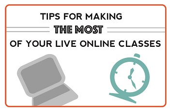 Tips for Making the Most of Your Live Online Classes