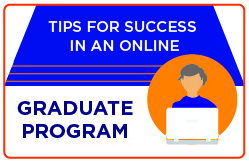 Tips for success in an online graduate program
